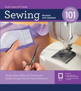 Sewing: Master Basic Skills and Techniques Easily Through Step-by-Step Instruction
