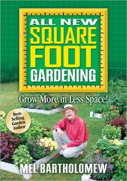 All New Square Foot Gardening: Grow More in Less Space! (PagePerfect NOOK Book)