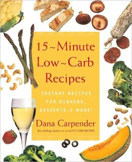 15-Minute Low-Carb Recipes: Instant Recipes for Dinners, Desserts, and More! (PagePerfect NOOK Book)
