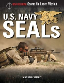 U.S. Navy SEALs: The Mission to Kill Osama bin Laden (2 Chapter excerpt of U.S. Navy SEALs)