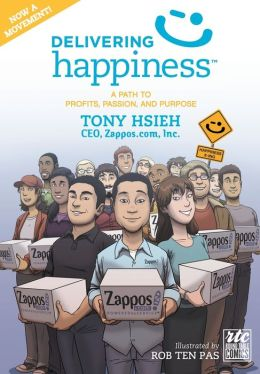 Delivering Happiness - A Round Table Comic: A Path to Profits, Passion, and Purpose