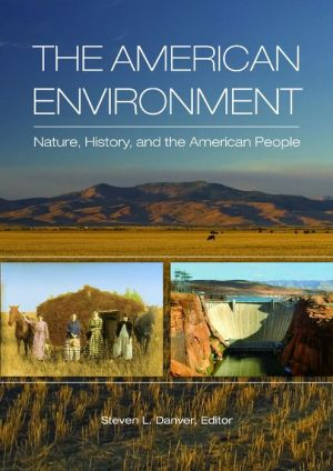 The American Environment: Nature, History, and the American People