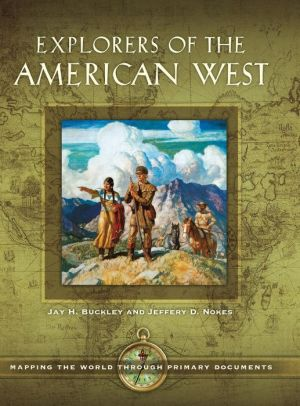 Explorers of the American West: Mapping the World through Primary Documents