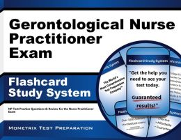 Gerontological Nurse Practitioner Exam Flashcard Study System