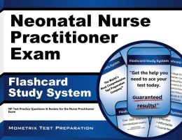 Neonatal Nurse Practitioner Exam Flashcard Study System