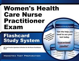 Women's Health Care Nurse Practitioner Exam Flashcard Study System