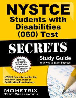 NYSTCE Students with Disabilities (060) Test Secrets Study Guide