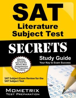 SAT Literature Subject Test Secrets Study Guide