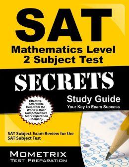 SAT Mathematics Level 2 Subject Test Secrets Study Guide