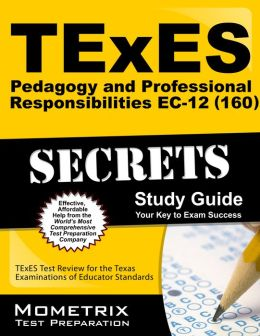 TExES (180) Theatre EC-12 Exam Secrets Study Guide: TExES Test Review for the Texas Examinations of TExES Exam Secrets Test Prep Team