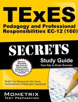 TExES (180) Theatre EC-12 Exam Secrets Study Guide: TExES Test Review for the Texas Examinations of TExES Exam Secrets Test Prep Team