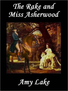 The Rake and Miss Asherwood