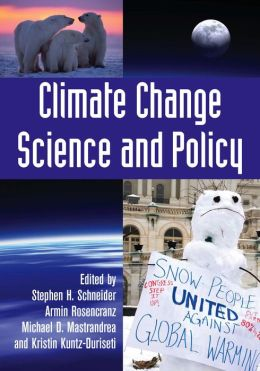 Climate Change Science and Policy (PagePerfect NOOK Book)