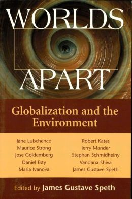 Worlds Apart: Globalization And The Environment