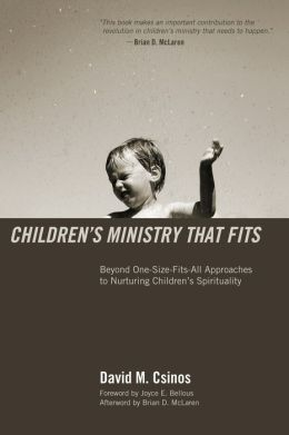 Children's Ministry That Fits: Beyond One-Size-Fits-All Approaches to Nuturing Children's Spirituality