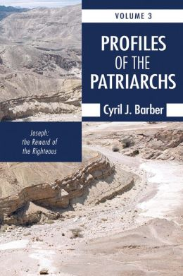 Profiles of the Patriarchs, Volume 3: Joseph: The Reward of the Righteous