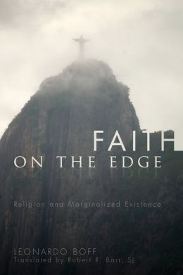 Faith on the Edge: Religion and Marginalized Existence