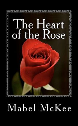 The Heart of the Rose