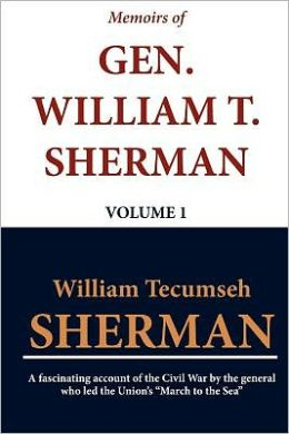 Memoirs of Gen. William T. Sherman - Volume 1