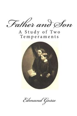 Father and Son: A Study of Two Temperaments