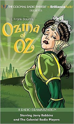 Ozma of Oz: A Radio Dramatization
