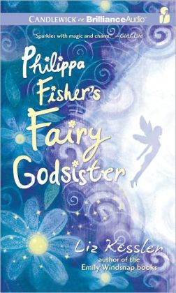 Philippa Fisher's Fairy Godsister (Philippa Fisher Series #1)