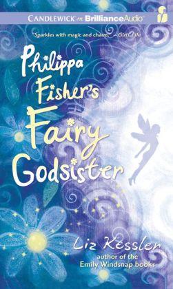Philippa Fisher's Fairy Godsister (Philippa Fisher Series #1)