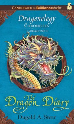 The Dragon Diary (Dragonology Chronicles #2)