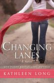 Changing Lanes: A Novel