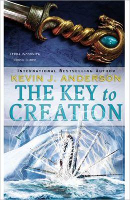 The Key to Creation (Terra Incognita Series #3)