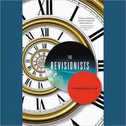 The Revisionists: A Novel