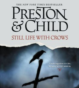 Still Life with Crows (Special Agent Pendergast Series #4)