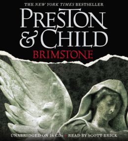Brimstone: Pendergast Series, Book 5