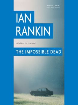 The Impossible Dead (Malcolm Fox Series #2)