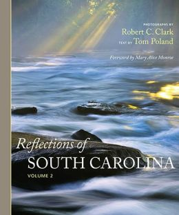 Reflections of South Carolina, Volume II