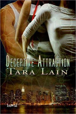 Deceptive Attraction