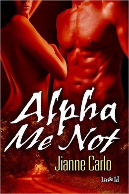 Alpha Me Not