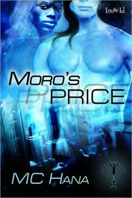 Moro's Price