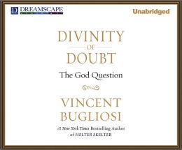 Divinity of Doubt: The God Question