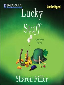 Lucky Stuff: Jane Wheel Series, Book 8