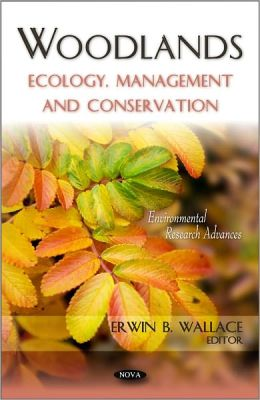 Woodlands: Ecology, Management and Conservation