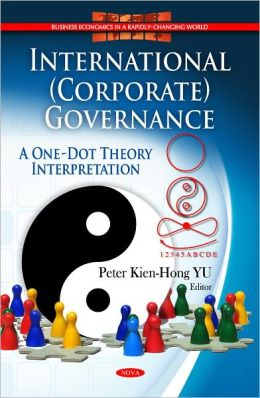 International (Corporate) Governance: A One-Dot Theory Interpretation