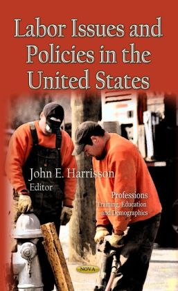 Labor Issues and Policies in the United States