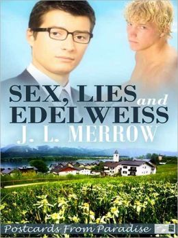 Sex, Lies And Edelweiss [Postcards From Paradise]