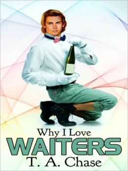 Why I Love Waiters [Why I Love Series]