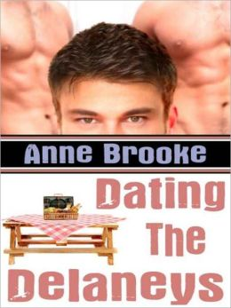 Dating The Delaneys [The Delaneys Series]