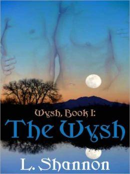 Wysh, Book I: The Wysh [Wysh]