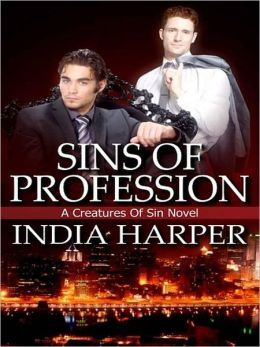 Sins Of Profession [A Creatures Of Sin Novel]