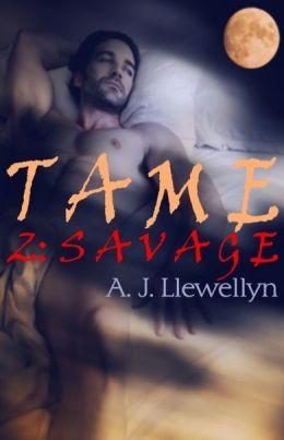 Tame 2: Savage