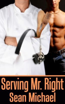 Serving Mr. Right